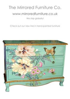 We love hand-painted furniture so much we now have our own exclusive range in, ONLY we make this line! www.mirroredfurniture.co.uk