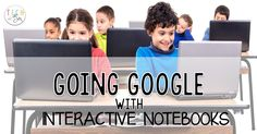 Go digital when using interactive notebooks. Digital notebooks encourage students to be more creative, independent thinkers.
