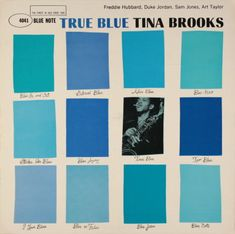 True Blue by Tina Brooks. Cover design by Reid Miles.