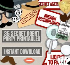 Secret Agent Party props, diy photo booth printables for your party.  Just purchase the digital file to print and cut out at home.  ---------------------------------------------------------------------------------------------------  - - - LISTING INCLUDES - - - 1. 35 x Printable