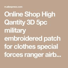 Online Shop High Qantity 3D 5pc military embroidered patch for clothes special forces ranger airborne army badge on clothing armband sticker | Aliexpress Mobile