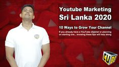 Youtube Marketing Sri Lanka - 10 Ways to Grow Your Channel Channel Branding, Social Channel, Video Channel, Global Brands, News Channels, Learning Centers, You Youtube, Startups, Sri Lanka