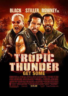 Tropic Thunder~Funniest movie EVER! my favorite!