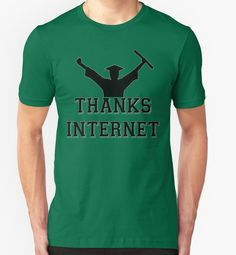 Funny Thanks Internet Graduation Class of 2017 Gag Gift Graduate Gift College High School Kindergarten Grad Daughter Son Teacher Student Gift by CozyTeesBuffalo