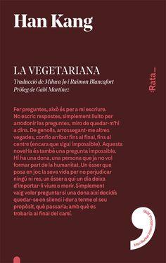 """Hang Kang. """"La vegetariana"""". Editorial :Rata_"""