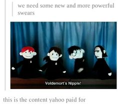 Harry Potter Puppet Pals / It's not as funny as I think it is. XD I'm dying. Harry Potter Love, Harry Potter Universal, Harry Potter Fandom, Harry Potter Memes, Potter Facts, Harry Potter Puppets, Potter Puppet Pals, Very Potter Musical, No Muggles