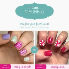 KEEP VOTING! For today's lineup choose between springy pastels and swirly candy canes. #mani #manicure #marchmanis #nailart
