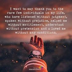 I Want To Say Thank You To The Rare Few Individuals - https://themindsjournal.com/want-say-thank-rare-individuals/