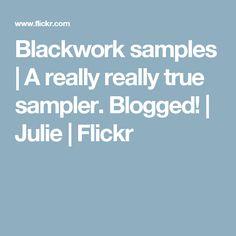 Blackwork samples   A really really true sampler. Blogged!   Julie   Flickr