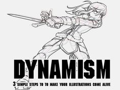 Dynamism: Lines of Action, Dynamic Skeletons and the Counterpose | By Carillus from Fantaisie Nocturne Productions | World Manga Academy  #WMA #manga #tutorials
