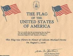 For the patriot in your family, a great and unusual gift is a US Flag that has flown over the Capitol Building in Washington DC.  The flag is certified by the Architect of the Capitol, and can be flown on a specific date.  This is a great gift for a veteran, a Boy Scout or Eagle Scout, a government employee, or anyone who appreciates the special...