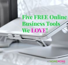 Free online business tools to grow your at home business | AtHomeMoms.com