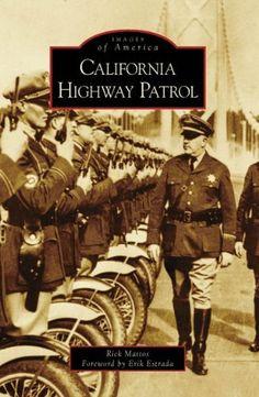 California Highway Patrol (Images of America) by Rick Mattos et al., http://www.amazon.com/dp/0738556203/ref=cm_sw_r_pi_dp_Dgsztb0GRA0VR