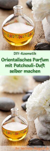 Eigenes Parfum selber mischen - Parfum Rezept: Orientalisches Parfum mit Patchouli Duft
