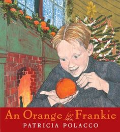 An Orange for Frankie - one of a growing collection of family Christmas reads. Beautiful old-fashioned story with a message!