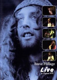 Steve Hillage - Live in England 1979 New Music Releases, Living In England, Progressive Rock, Best Rock, Hard Rock, Good Music, Heavy Metal, Rock And Roll, Folk