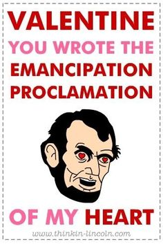 Lincoln valentine (with a very creepy drawing of him) Nerdy Valentines, Creepy Drawings, Geek Out, Life Humor, Cool Things To Make, Abraham Lincoln, Make Me Smile, I Laughed, Laughter
