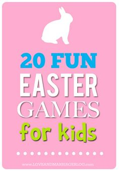 20 Fun Easter Games for Kids