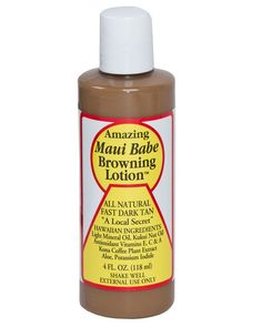 MAUI BABE BROWNING LOTION - 4oz/8oz......Love this stuff.... Only problem is I want to lick it off because it smells so good...like coffee and coco and nuts....works great. JF