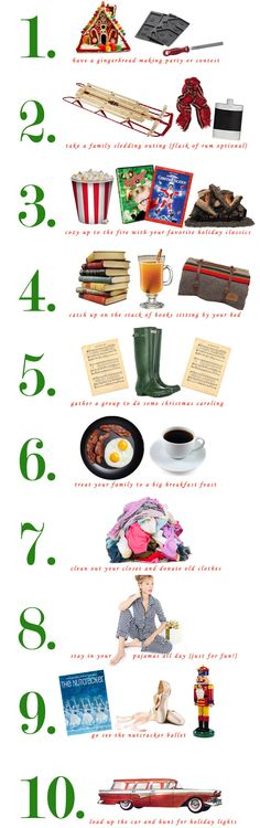 10 Almost Free Holiday Activities (so cute! via Damsel in Dior)...love this.  we do these all year long, except #4.  the books are still sitting.