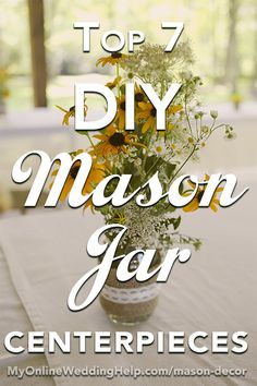 DIY Rustic Mason Jar Decorations for a Country Wedding. Here are some simple DIY mason jar centerpiece ideas for your next country theme event or wedding reception. Mason Jar Centerpieces, Wedding Table Centerpieces, Centerpiece Ideas, Rustic Mason Jars, Mason Jar Diy, Rustic Country Wedding Decorations, Rustic Theme, Wedding Country, Wedding Reception Themes