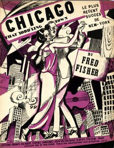 "Illustrated Sheet Music by Roger De Valerio, 1922, ""Chicago""."