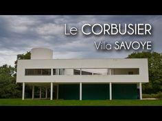 Le CORBUSIER - Villa SAVOYE - YouTube