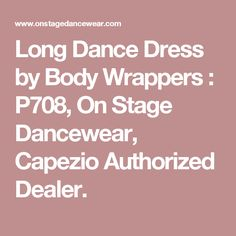 Long Dance Dress by Body Wrappers : P708, On Stage Dancewear, Capezio Authorized Dealer.