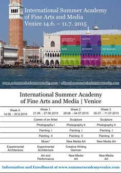 Join us in Venice! we are looking forward to an amazing program in Venice!*  FACTBOX The International Summer Academy of Fine Arts and Media takes place during the Art Biennale in Venice, which is involved into the program as well. The master classes are offered for post gradual students and beginners alike. Tuition fees: € 150, - enrolment fee plus € 400.- entry fee per week. Student discount: 40%. For each recommended participant you get 10% of your participation fee credited. Open Academy, Art Courses, Student Discounts, Master Class, Summer 2015, Venice, This Is Us, Students, University