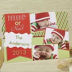 Naughty or Nice Personalized Photo Christmas Cards .... LOVE these! You can use the same design with as many photos as you'd like and the inside design is so cute! This site has TONS of adorable Christmas Card designs!