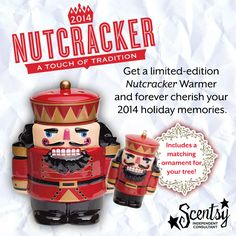 Limited Edition Nutcracker warmer PLUS 3 inch ornament! While supplies last, there is limited quantity!