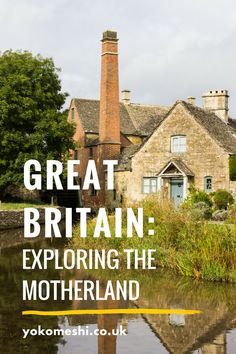Great Britain: Exploring the motherland