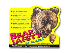 Bear safety sticker showing things to do to avoid running into a bear in Alaska Information Center, Camping And Hiking, Backpacking, Park Service, Free Stickers, Trip Planning, Traveling By Yourself, Your Dog, National Parks