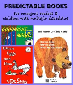 Predictable books for emerging readers and students with multiple disabilities