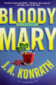Bloody Mary (Ja... J.a. Konrath Jack Daniels Series
