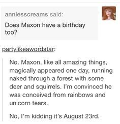What a coincidence, today is August 23rd.... Happy Birthday Maxon!!!