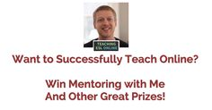 The Teaching Online Giveaway – Win Mentoring and Much More (Worth $816)!