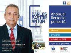 Ahora Carlos Pastor. Candidato a Rector Universidad Miguel Hernández de Elche.