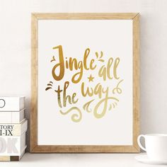 Jingle All The Way Print Real Gold Foil Print by LovelyPosters Typographic Poster, Typography Art, Holiday Signs, Gold Foil Print, Jingle All The Way, Minimalist Poster, Poster Making, Abstract Print, Poster Prints