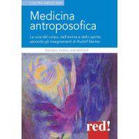 Prezzi e Sconti: #Medicina antroposofica. la cura del corpo  ad Euro 14.50 in #Red edizioni #Libri