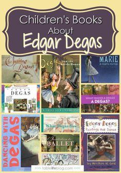 What to Read: Edgar Degas Books for Kids Includes lists of books about other famous artists Projects For Kids, Art Projects, Ballet Books, Monthly Themes, Edgar Degas, Teaching Art, Student Teaching, Preschool Art, Children's Literature