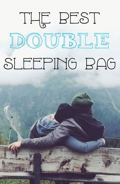 Thinking about buying a double sleeping bag? They can be nice; who wouldn't want to cuddle up to their significant other on a cold night? Learn about the pros and cons, plus view some of the best double sleeping bag models! Backpacking Sleeping Bag, Backpacking Tent, Camping Gear, Cool Camping Gadgets, Camping Hacks, Camping Photo, Camping Style, Winter Camping, Camping With Kids