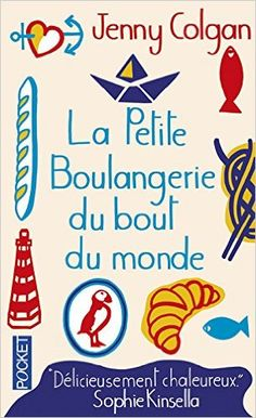 "C pour Colgan Jenny - ""La petite boulangerie du Bout du Monde"" 100 Books To Read, Fantasy Books To Read, Book Club Books, Book Lists, My Books, Book Series, Book Art, Feel Good Books, Book Review Blogs"