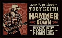 "ENTER FOR A CHANCE TO WIN A NEW FORD F-150 WITH ECOBOOST IN TOBY KEITH'S ""HAMMER DOWN TOUR"" SWEEPSTAKES"