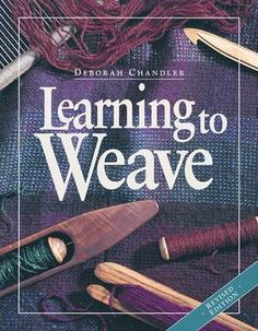 Learning to Weave book by Deborah Chandler -  Boomerang  Books