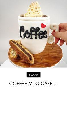 Coffe Mug Cake, Coffee Mugs, Coffee Cake Decoration, Coffee Theme, Salty Cake, Chocolate Hazelnut, Savoury Cake, Coffee Recipes, Mini Cakes