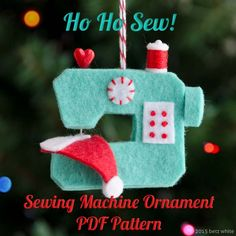 Looking for your next project? You're going to love Ho Ho Sew! Sewing Machine Ornament by designer Betz White. Looking for your next project? You're going to love Ho Ho Sew! Sewing Machine Ornament by designer Betz White. Felt Christmas Decorations, Felt Christmas Ornaments, Noel Christmas, Homemade Christmas, White Christmas, Diy Ornaments, Felt Ornaments Patterns, Globe Ornament, Christmas Countdown