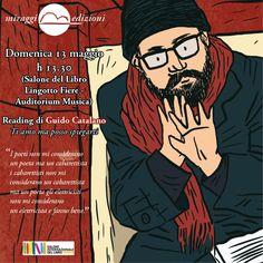 """""""Ti amo ma posso spiegarti"""". La poesia e la barba di Guido Catalano al Salone del Libro: quando le parole d'amore incontrano l'ironia."""