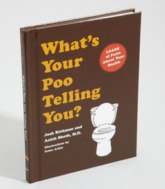 Hilarious Poop Book-I didn't know there was enough info about poo for a whole book.