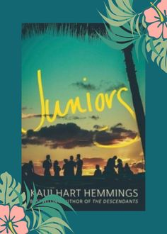 In Juniors, by Kaui Hart Hemmings, teenage Lea finds herself on Oahu when her actress mother lands a new role. Review Board, Book Reviews, Oahu, Great Books, Book Covers, Fiction, Articles, Group, Reading